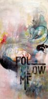 Follow Me by paperboogie