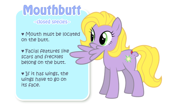 Mouthbutt Closed Species Rules by CrownePrince
