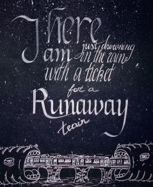 Runaway train by walking-somwhere