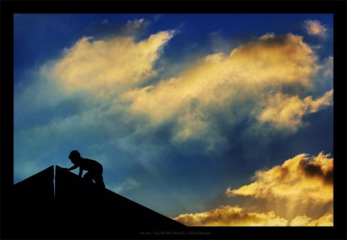 At the Top Of My World by gilad