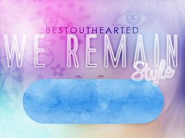 We remain style by Bestouthearted