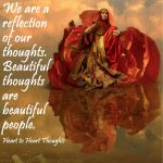 Our Thoughts and Reflection by HearttoheartThoughts