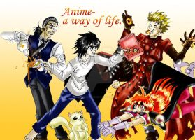 Anime-a way of life by Claudia-C18