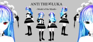 Model of the Month ~ANTI THE INFINITE LUKA~ by ChristianDragonFan
