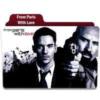 From Paris With Love by Movie-Folder-Maker