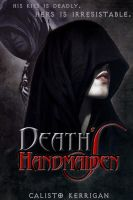 Death's Handmaiden by calistokerrigan
