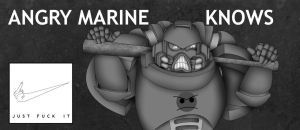 Angry Marine Knows by Empyronaut
