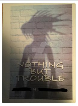 Nothing But Trouble Cover by Stripe-athon