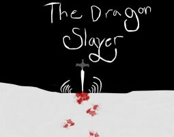 The Dragon Slayer by Emily183