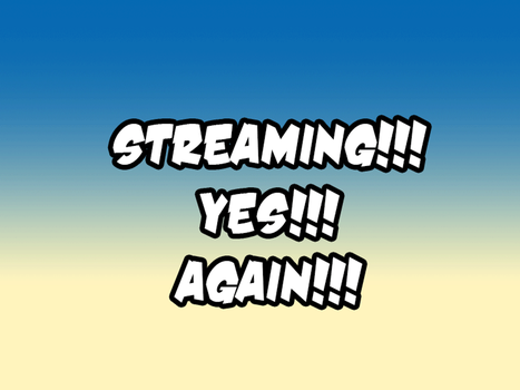 Streaming!!! by chochi