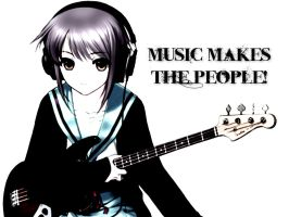Music Makes the People! by DaisukeDarkness