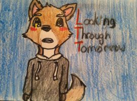 Looking Through Tomorrow - Dusty by AmberTheWolfKit
