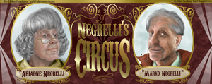 The Negrelli's Circus by HerbalJabbage