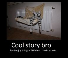 cool story bro by Serpent1212