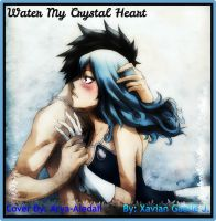 Water My Crystal Heart Cover (New) by Xaviarluvya