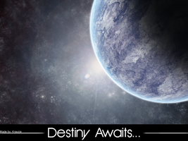 Destiny Awaits... by 3xtreMe