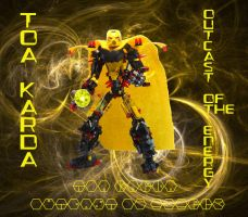 POSTER- TOA KARDA, OUTCAST OF THE ENERGY- Toa Era by ROBOCOP603