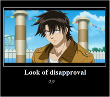 Look of disapproval motivational poster by Kechuppika