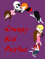 Creepy Kid Pastas by Shipping-War-Leaders