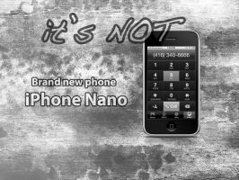 it's really NOT iPhone NANO by mr-iphone