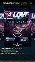 A LOVE STORM - Party Flyer Template by anekdamian