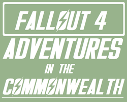 Fallout 4: Adventures in the Commonwealth by sammyspartan