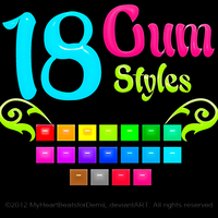 Gum Styles by MyHeartBeatsForDemiL