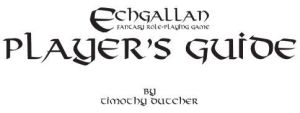 Echgallan Players' Guide by Ratofblades