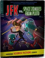 JFK Vs. Space Zombies From Pluto by JeffVictor