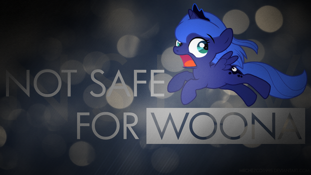 NSFW: Not Safe For Woona by MrChezco1995