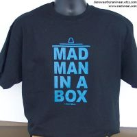 Doctor Mad Man In a Box t-shirt by NaniWear