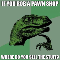 Philosoraptor - Robbing a Pawn Shop by INF3CT3D-D3M0N