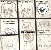 Toast Woman. by Xanviour