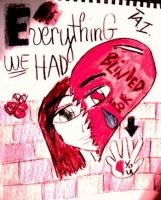 everything we had by driftingmelody16