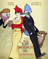 How to Lose a Mordecai in 10 Days by wolfjedisamuel