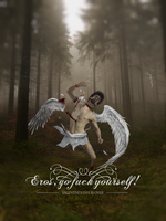 Go fuck yourself, Eros by 2011991
