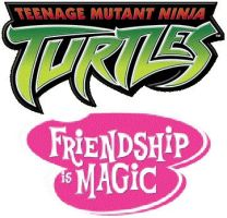 Teenage Mutant Ninja Turtles: Friendship is Magic by DinobotEd