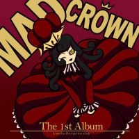 Mad Crown Album Cover by Lumella