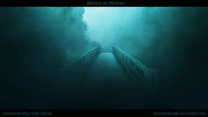 Bridge of Destiny by RazielMB