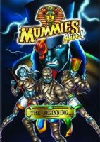 My Favorite Animated Shows  Mummies Alive by Omnianimeman-brony
