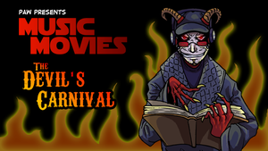 Music Movies- Devil's Carnival by Namingway