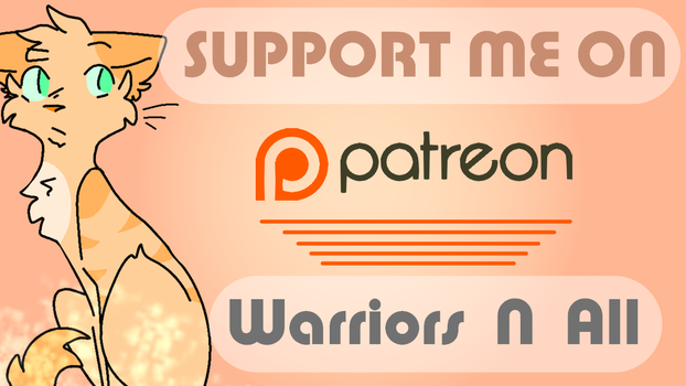 Support Me On Patreon by FireHeart345