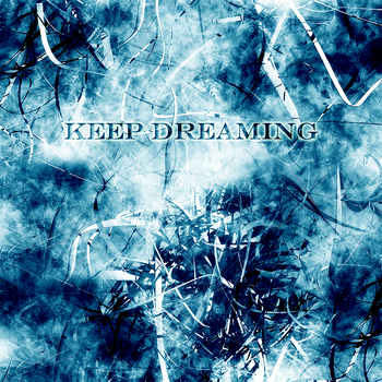 Keep Dreaming Volume 26 by ThaSprout