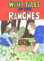 Weird Tales of The Ramones by Buhla