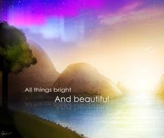 All things bright and beautiful by thunderz13