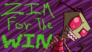 Zim For The Win Full Size by ChameleonSushi580