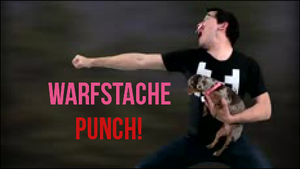 Warfstache Punch! by Creepypasta81691