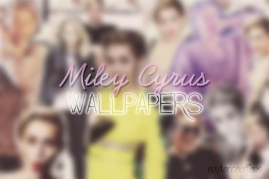 MILEY CYRUS WALLPAPER by evidenceoflove