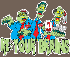 Re: Your Brains by saintoddfellow