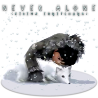Never Alone v2 by POOTERMAN